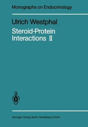 Steroid-Protein Interactions II (Monographs on Endocrinology) by Ulrich Westphal (2011-12-21)
