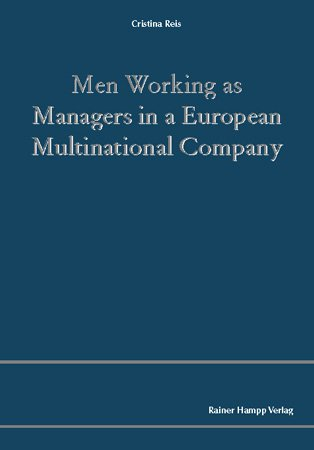 Men Working as Managers in an European Multinational Company