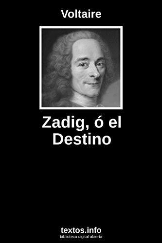 Zadig, o el destino por Voltaire