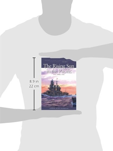 The Rising Sun in the Pacific, 1931-April 1942: History of United States Naval Operations in World War II, Volume 3 (U.S. Naval Operations in World War 2)