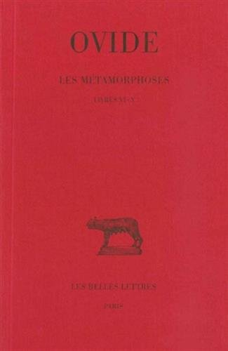Ovide, Les Metamorphoses: Tome II: Livres VI-X.: 2 (Collection Des Universites de France Serie Latine)