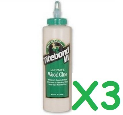 3x TITEBOND III 16oz 473ml ULTIMATE WEATHERPROOF WOODWORKING WOOD GLUE by Titebond