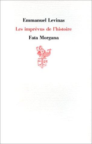 Les imprévus de l'histoire par Emmanuel Levinas