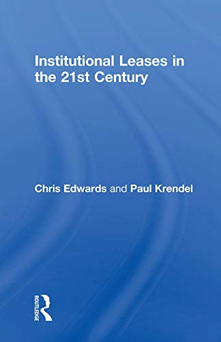 Institutional Leases in the 21st Century (English Edition)