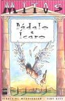 Dédalo e Ícaro: El rey Midas (Mitos) por Geraldine McCaughrean