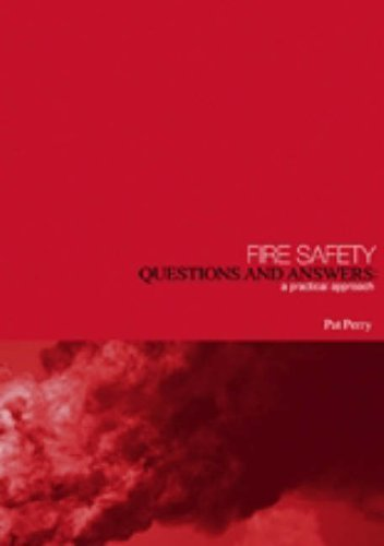 Fire Safety: Questions and Answers
