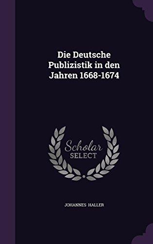 Die Deutsche Publizistik in den Jahren 1668-1674