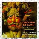 Lasso : Villanelle, Moresche & Altre Canzoni [Import USA]