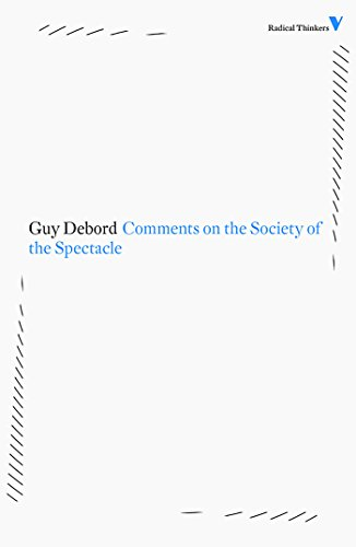 Comments on the Society of the Spectacle (Radical Thinkers)
