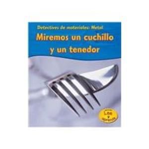 Metal: Miremos Un Cuchillo y Un Tenedor (Detectives de materiales)