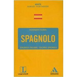 Langenscheidt. Spagnolo. Spagnolo-italiano, italia