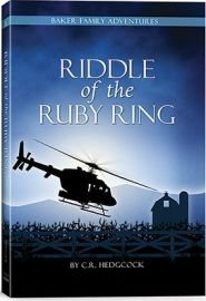 3 Ruby Ring (Riddle of the Ruby Ring (Baker Family Adventures, Book 3) by C. R. Hedgcock (2015-08-02))