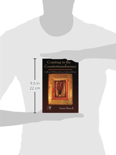 Coasting in the Countertransference: Conflicts of Self Interest between Analyst and Patient (Psychoanalysis in a New Key Book Series)