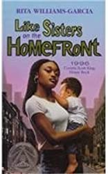 Like Sisters on the Home Front by Rita Williams-Garcia (1998-02-01)