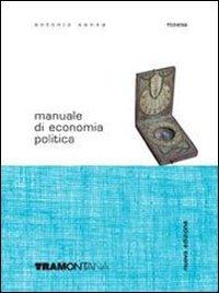 Manuale di economia politica. Con quaderno. Per gli Ist. tecnici e professionali. Con CD-ROM