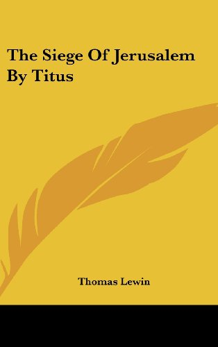 The Siege of Jerusalem by Titus