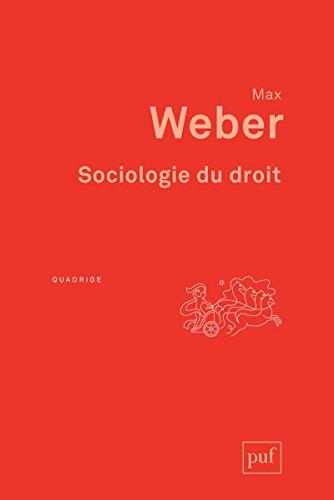 Sociologie du droit: Préface de Philippe Raynaud. Traduction et introduction de Jacques Grosclaude