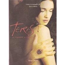 Teresa El Cuerpo De Cristo (Espiral (ocho Y Medio))