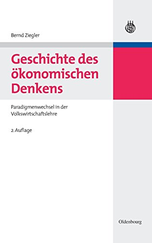 Geschichte des ökonomischen Denkens: Paradigmenwechsel in der Volkswirtschaftslehre