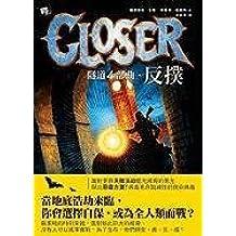 Closer (Tunnels) (Tunnels Books)