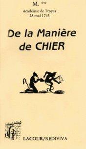 De la manière de chier : Dissertation sur un ancien usage lue dans l'Académie de Troyes le 28 mai 174