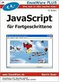 JavaScript für Fortgeschrittene: Was man so alles machen kann!