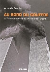 Au bord du gouffre par Alain de Benoist