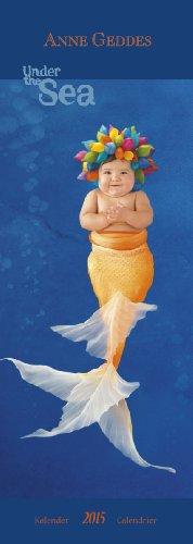 Anne Geddes Under the sea 2015: Slimline Broschürenkalender (Anne Geddes Kalender 2015)