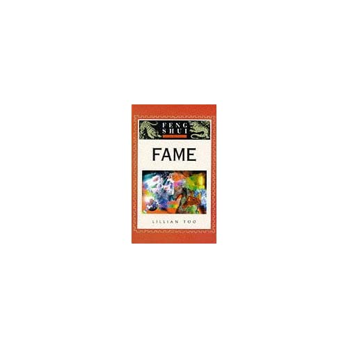 Feng Shui Fundamentals - Fame by Lillian Too (1997-10-02)