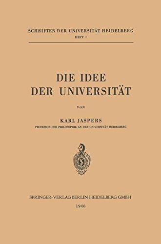 Die Idee der Universität (Schriften der Universität Heidelberg)