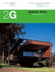2G N.26 Mathias Klotz (2G: International Architecture Review Series)