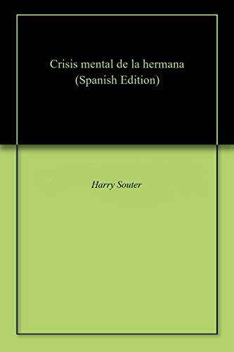 Crisis mental de la hermana por Harry  Souter