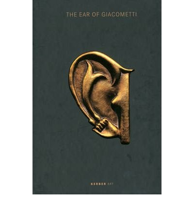 The Ear of Giacometti: (Post-) Surrealist Art from...