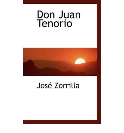 [(Don Juan Tenorio)] [Author: Jos Zorrilla] published on (November, 2008)