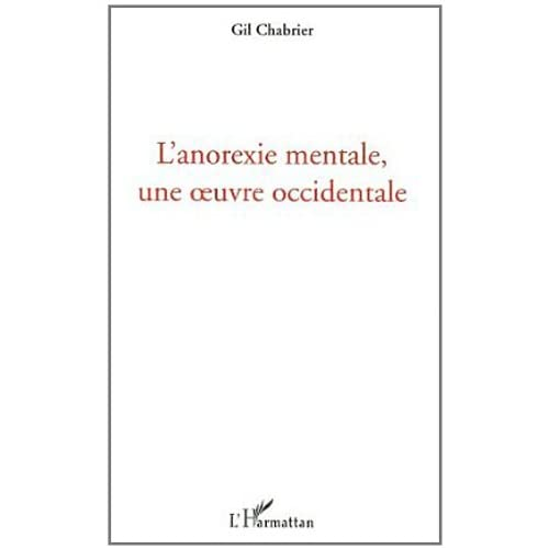 L'anorexie mentale, une oeuvre occidentale
