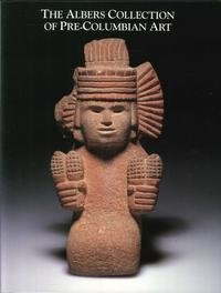 The Albers Collection of Pre-Columbian Art (Detroit Institute of Art) by Karl Taube (1988-11-02)