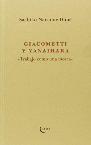 Giacometti y Yanaihara (EL TALLER DE ELBA) por SACHIKO NATSUME DUBÉ
