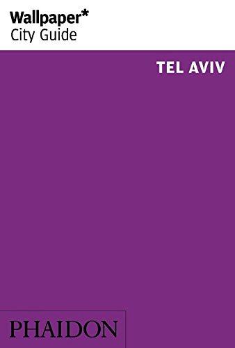 Wallpaper. City Guide. Tel Aviv 2014