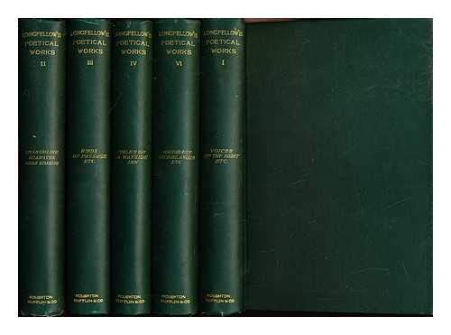 Longfellow's Poetical Works: in five volumes: I-IV & VI