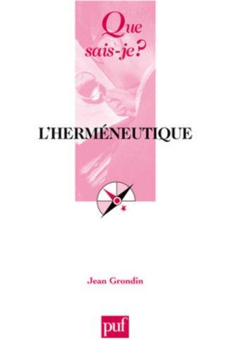 L'herméneutique par Grondin Jean