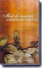 Mal de amores par Ángeles Mastretta