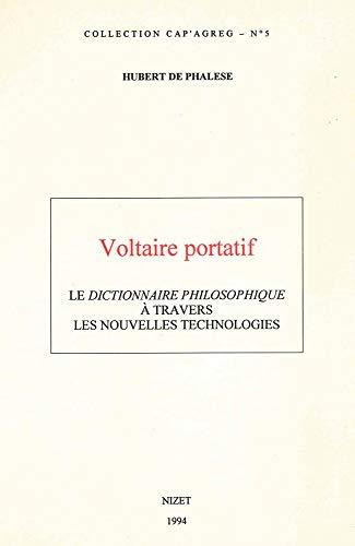 Voltaire portatif: Le Dictionnaire Philosophique à travers les nouvelles technologies
