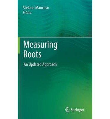 [(Measuring Roots)] [ Edited by Stefano Mancuso ] [November, 2011]
