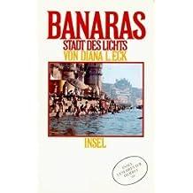Banaras: Stadt des Lichts