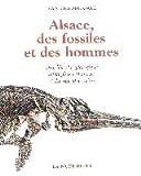 vignette de 'Alsace, des fossiles et des hommes (Jean-Claude Gall,...)'