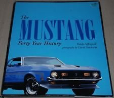 The Mustang Forty Year History by Randy Leffingwell (2002-08-01)