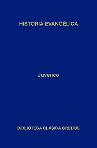 Historia evangélica (Biblioteca Clásica Gredos)