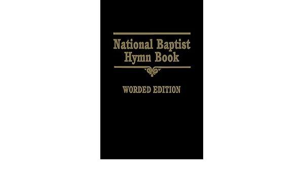 National Baptist Hymn Book: Amazon co uk: Books
