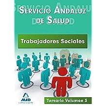 Trabajadores Sociales Del Servicio Andaluz De Salud. Temario. Volumen Iii.