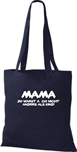 Shirtstown Stoffbeutel Mama du warst auch nicht anders als Kind, Fun kult Baumwolltasche Beutel Shopper Umhängetasche viele Farben navy